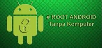 Ingin Melakukan Root Android Tanpa PC atau Komputer ? Ini Cara Mudahnya