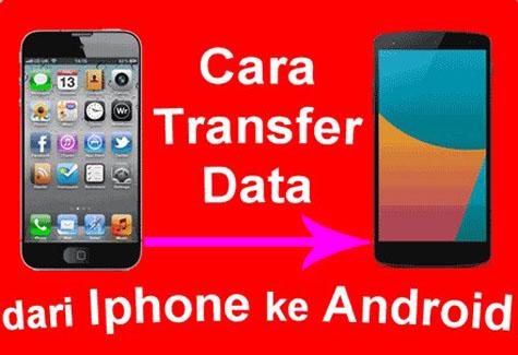Transfer File iPhone ke Android